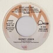 7inch Vinyl Single - Quincy Jones - Stuff Like That