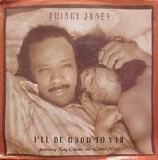 7'' - Quincy Jones - I'll Be Good To You