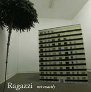 7'' - Ragazzi - not exacttly