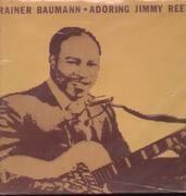 LP - Rainer Baumann - Adoring Jimmy Reed - great german blues