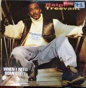 12'' - Ralph Tresvant - When I Need Somebody