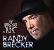 CD & DVD - Randy Brecker - The Brecker Brothers Band Reunion