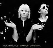 CD - Raveonettes - In and Out of Control