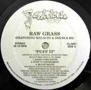 12inch Vinyl Single - Raw Grass Featuring Malachi & Double Es - Puff It