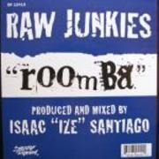 12'' - Raw Junkies - Roomba