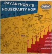 LP - Ray Anthony - Houseparty Hop