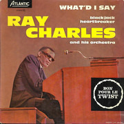 7inch Vinyl Single - Ray Charles And His Orchestra - What'd I Say