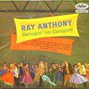 LP - Ray Anthony - Swingin' On Campus!