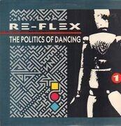 LP - Re-Flex - The Politics Of Dancing