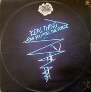 12'' - Real Thing - Can You Feel The Force?