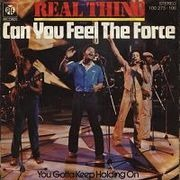 7'' - Real Thing - Can You Feel The Force