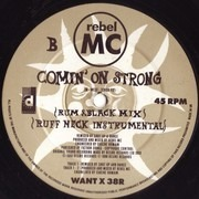 12inch Vinyl Single - Rebel MC - Comin' On Strong (Remix)