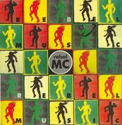12inch Vinyl Single - Rebel MC - Rebel Music