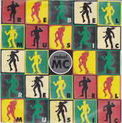 7inch Vinyl Single - Rebel MC - Rebel Music