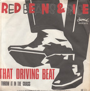 7inch Vinyl Single - Red Beans And Rice - That Driving Beat