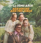 LP - Red Sovine And The Girls - It'll Come Back