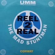 12'' - Reel 2 Real - Conway
