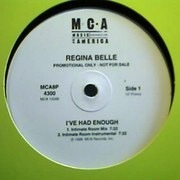 12'' - Regina Belle - I've Had Enough (Hex Hector Mixes) - Promo