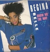 7'' - Regina Belle - Show Me The Way