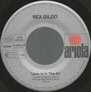 7inch Vinyl Single - Rex Gildo - Love Is In The Air
