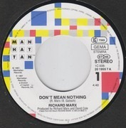 7inch Vinyl Single - Richard Marx - Don't Mean Nothing