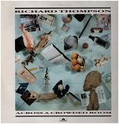 LP - Richard Thompson - Across A Crowded Room