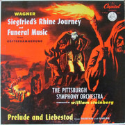LP - Richard Wagner - William Steinberg , The Pittsburgh Symphony Orchestra - Wagner - Siegfried's Rhine Journey And Funeral Music. Prelude And Liebestod
