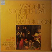 LP - Richard Wagner , Franz Liszt , John Bingham , Ensemble 13 , Manfred Reichert - Siegfried-Idyll / Malediction