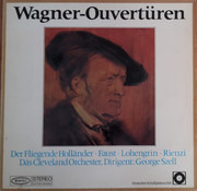 LP - Richard Wagner , George Szell , The Cleveland Orchestra - Wagner-Ouvertüren