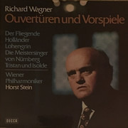 LP - Richard Wagner , Horst Stein Conducting Wiener Philharmoniker - Wagner: Overtüren Und Vorspiele - ffss