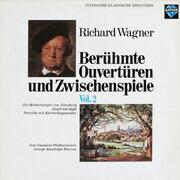 LP - Richard Wagner , New Classical Philharmony , George Randolph Warren - Berühmte Ouvertüren Und Zwischenspiele (Vol. 2)