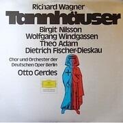 LP - Richard Wagner / Birgit Nilsson / Wolfgang Windgassen / Theo Adam / Dietrich Fischer-Dieskau / Otto - Tannhäuser