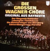 LP - Richard Wagner - Die Grossen Wagner-Chore Original Aus Bayreuth