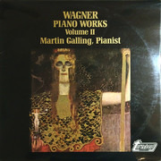 LP - Richard Wagner / Martin Galling - Wagner Piano Works Volume II