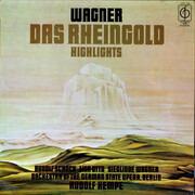 LP - Richard Wagner / Orchester Der Deutschen Oper Berlin / Rudolf Kempe / Rudolf Schock / Lisa Otto / S - Das Rheingold Highlights