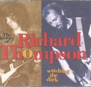CD-Box - Richard Thompson - Watching The Dark