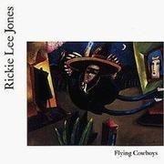 CD - Rickie Lee Jones - Flying Cowboys