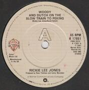 7inch Vinyl Single - Rickie Lee Jones - Woody And Dutch On The Slow Train To Peking
