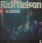 LP - Ricky Nelson - Rick Nelson In Concert - Gatefold