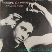 LP - Robert Gordon With Link Wray - Fresh Fish Special