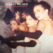 12'' - Robert Palmer - I Didn't Mean To Turn You On