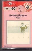 MC - Robert Palmer - Pride