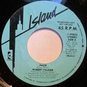 7inch Vinyl Single - Robert Palmer - Pride