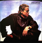 7inch Vinyl Single - Robert Palmer - You Are In My System