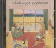 CD - Robert Wyatt - Dondestan