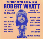 CD - Robert Wyatt & Friends of Robert Wyatt - Theatre Royal Drury Lane 8th September 1974 - Digipak