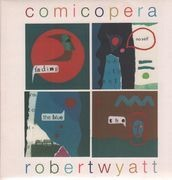 LP - Robert Wyatt - Comicopera