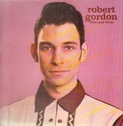 LP - Robert Gordon With Link Wray - Robert Gordon With Link Wray