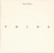 7'' - Robert Palmer - Pride