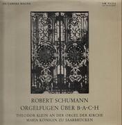 LP - Robert Schumann - Orgelfugen
